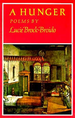 A Hunger By Brock-Broido, Lucie